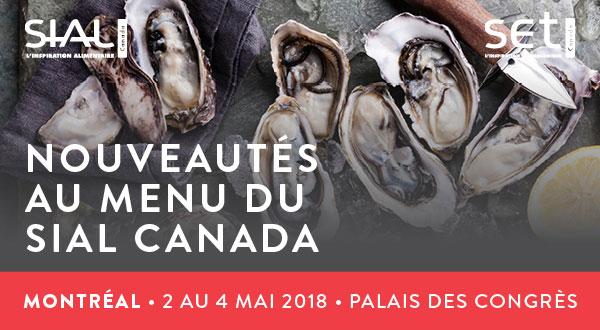Nouveautés au menu du SIAL Canada